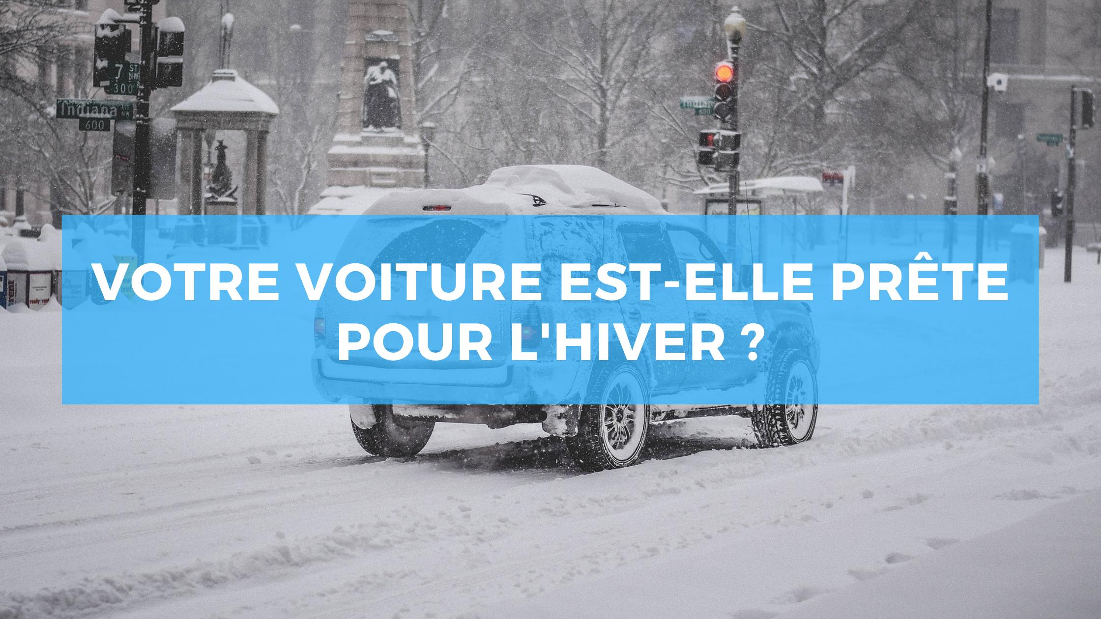 Votre voiture est-elle prête pour l'hiver ?