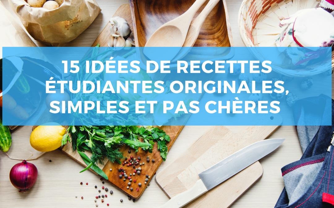 15 idées de recettes étudiantes originales, simples  et pas chères